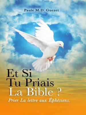 cover image of Prier la Lettre Aux Éphésiens