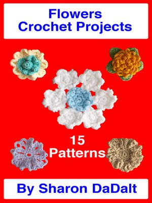 cover image of Flowers Crochet Project