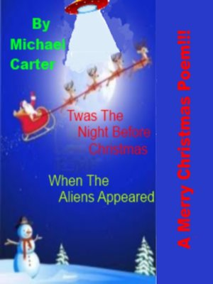 cover image of Twas the Night Before Christmas (When the Aliens Appeared)