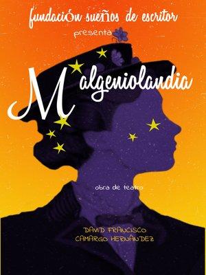 cover image of Malgeniolandia