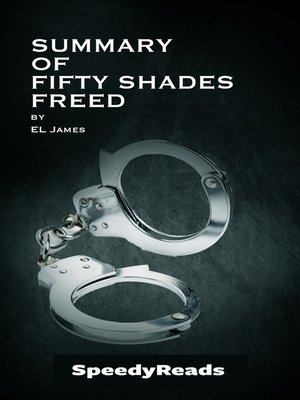 cover image of Summary of Fifty Shades Freed by EL James