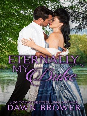 cover image of Eternally My Duke