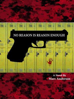 cover image of No Reason Is Reason Enough