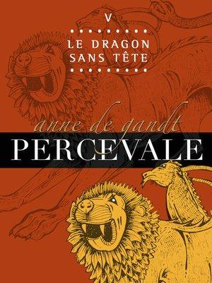 cover image of V. Le Dragon sans tête