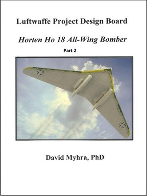 cover image of Horten Ho 18 All-Wing Bomber-Part 1