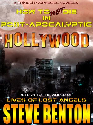 cover image of How to Not Die in Post-Apocalyptic Hollywood