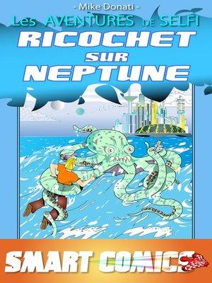 cover image of Ricochet sur Neptune