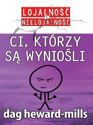cover image of Ci, którzy Są Wyniośli