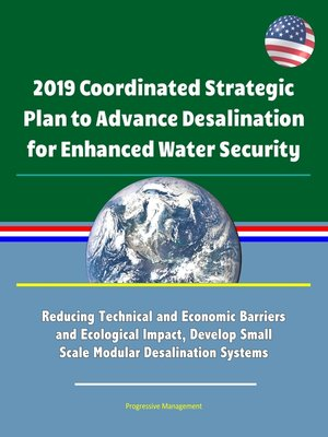 cover image of 2019 Coordinated Strategic Plan to Advance Desalination for Enhanced Water Security