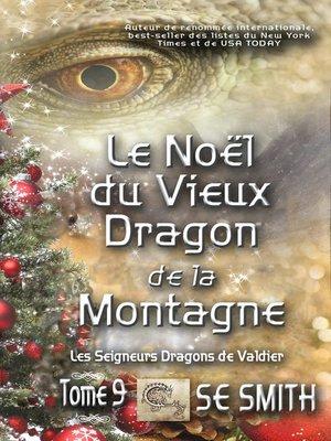 cover image of Le Noël du Vieux Dragon de la Montagne