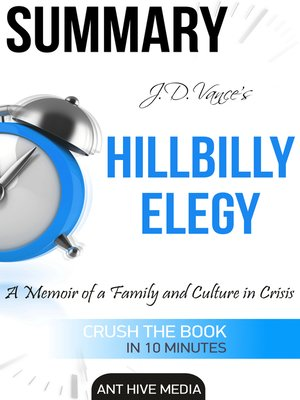 cover image of J.D. Vance's Hillbilly Elegy a Memoir of a Family and Culture In Crisis / Summary