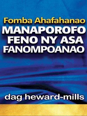 cover image of Fomba Ahafahanao Manaporofo Feno Ny Asa Fanompoanao
