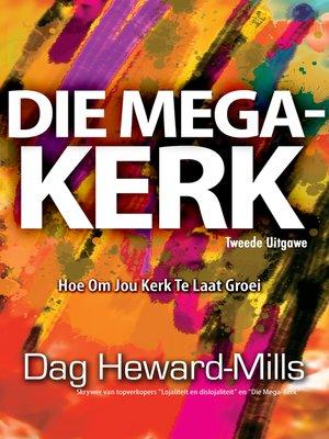 cover image of Die mega-kerk