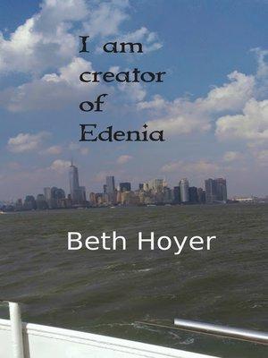 cover image of I Am Creator of Edenia