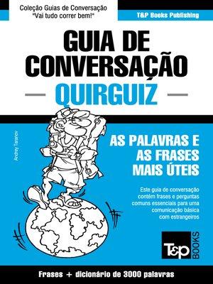 cover image of Guia de Conversação Português-Quirguiz e vocabulário temático 3000 palavras