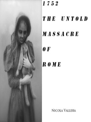 cover image of 1752 the Untold Massacre of Rome