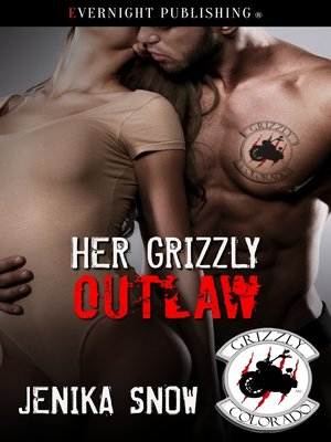 cover image of Her Grizzly Outlaw