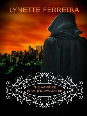 cover image of The Vampire Pirate's Daughter