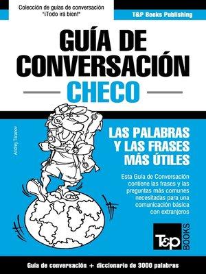 cover image of Guía de Conversación Español-Checo y vocabulario temático de 3000 palabras