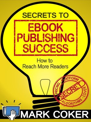 cover image of The Secrets to Ebook Publishing Success