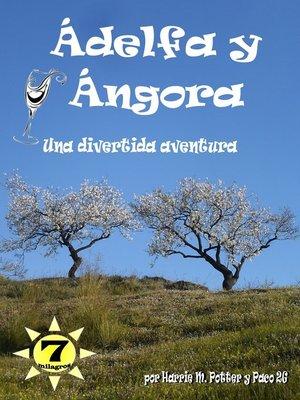 cover image of Ádelfa y Ángora