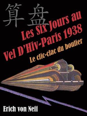 cover image of Les Six Jours au Vel D'Hiv