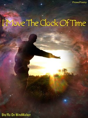 cover image of I Move the Clock of Time