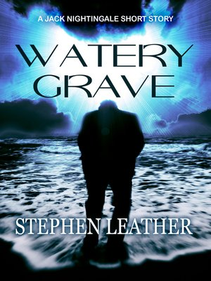 cover image of Watery Grave (A Jack Nightingale Short Story)