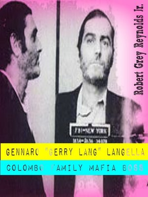 cover image of Gennaro Gerry Lang Langella Colombo Family Mafia Boss