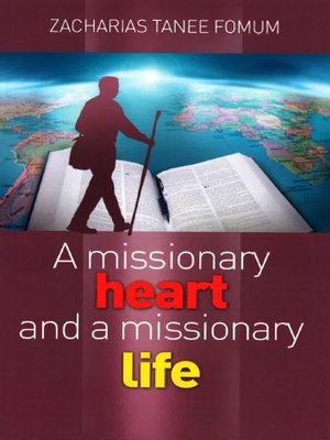 cover image of A Missionary Heart and a Missionary Life
