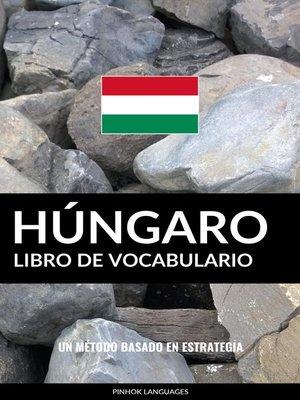 cover image of Libro de Vocabulario Húngaro