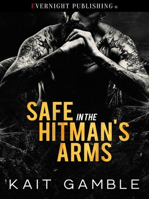 cover image of Safe in the Hitman's Arms