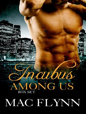 cover image of Incubus Among Us Box Set (Shifter Romance)
