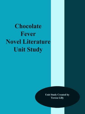 cover image of Chocolate Fever Novel Literature Unit Study
