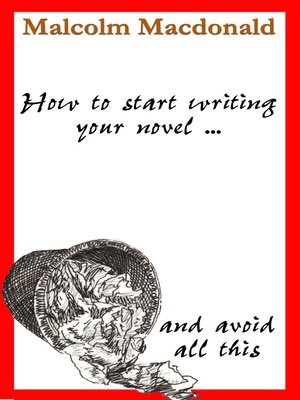 cover image of How to Start Writing Your Novel