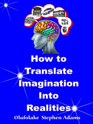 cover image of How to Translate Imagination Into Realities