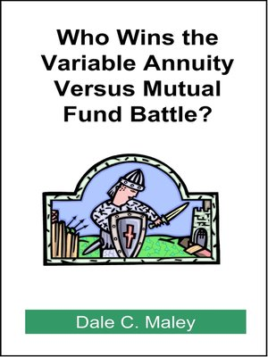 cover image of Who Wins the Variable Annuity Versus Mutual Fund Battle?