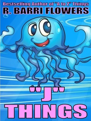 "cover image of ""J"" Things (A Children's Picture Book)"