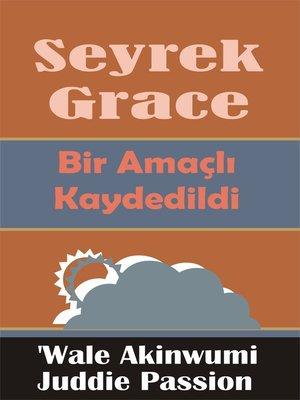cover image of Seyrek Grace Bir Amaçlı Kaydedildi