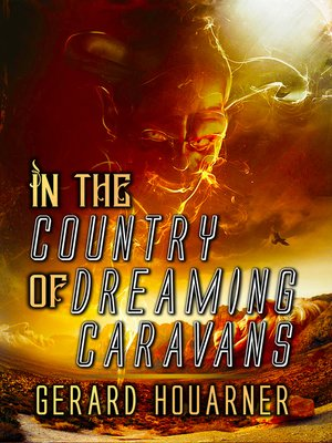 cover image of In the Country of Dreaming Caravans
