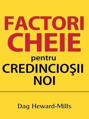 cover image of Factori Cheie Pentru Credincioşii Noi