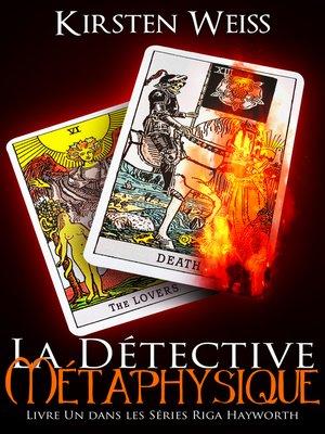 cover image of La Détective Métaphysique