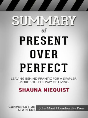 cover image of Summary of Present Over Perfect
