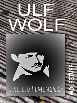 cover image of I Killed Hemingway