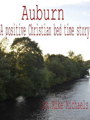 cover image of Auburn a Positive Christian Bed Time Story