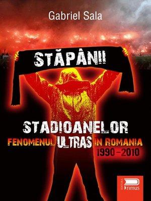 cover image of Stapanii stadioanelor