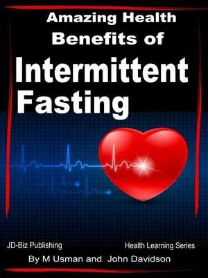 cover image of Amazing Health Benefits of Intermittent Fasting