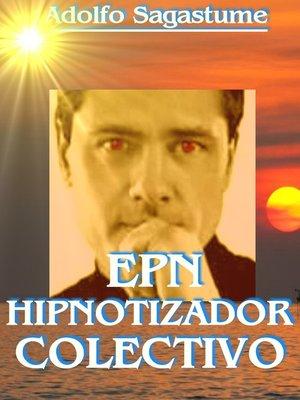 cover image of EPN Hipnotizador Colectivo