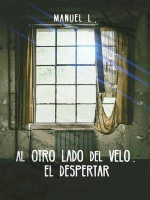 cover image of Al otro lado del velo. El despertar
