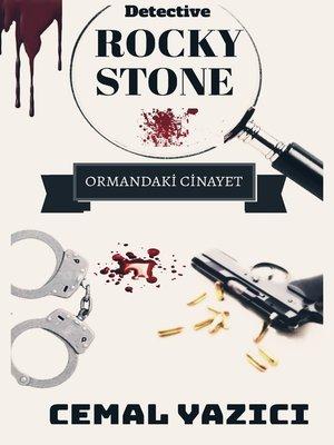 cover image of Rocky Stone Ormandaki Cinayet